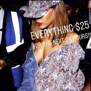 Other - EVERYTHING $25 DOLLARS FOR THE NEXT 24 HOURS